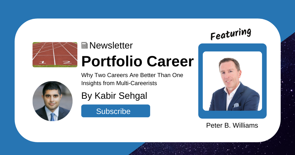 How Peter B. Williams Thrives with Many Careers